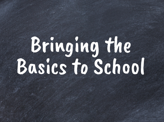 Bringing the Basics to School Feature Image